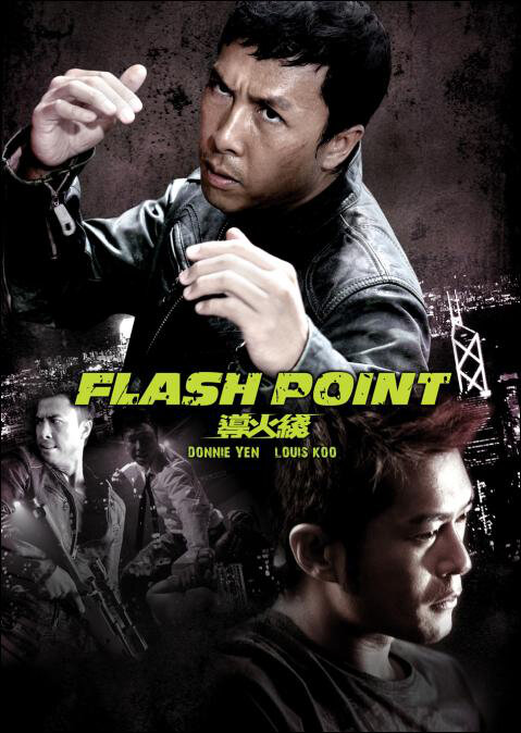 Flash Point Movie Poster, 2007 Hong Kong film