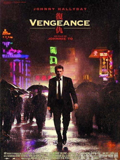 Vengeance Movie Poster, 2009, Johnny Hallyday