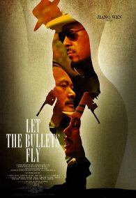 Let the Bullets Fly movie poster, best chinese movies