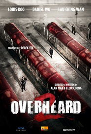 Overheard 2 Movie Poster, 2011 Hong Kong film