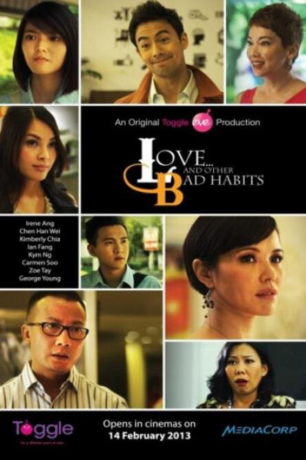 Love... And Other Bad Habits Movie Poster, 2013 Singapore movie