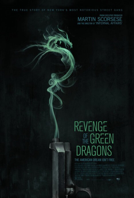Revenge of the Green Dragons Movie Poster, 2014 film