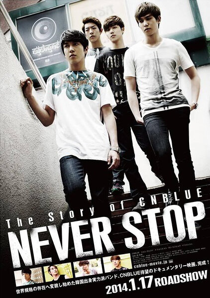 The Story of CNBLUE: Never Sop Movie Poster, 2014 film