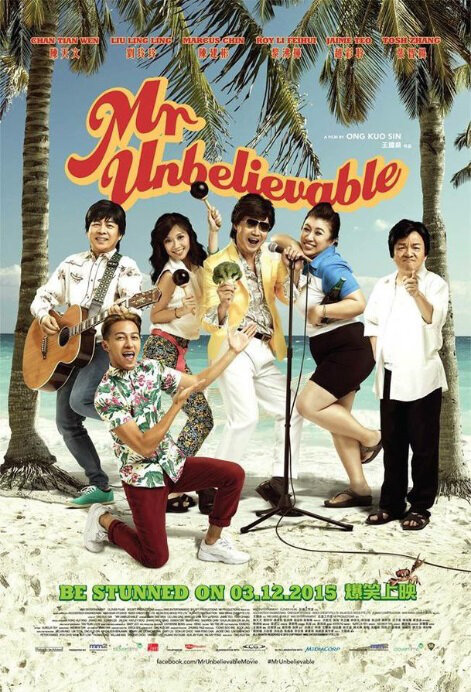 Mr. Unbelievable Movie Poster, 2015 Singapore movie
