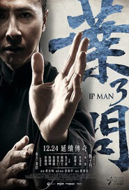 Ip Man 3 Movie Poster, 2015 Best Chinese Kung Fu film