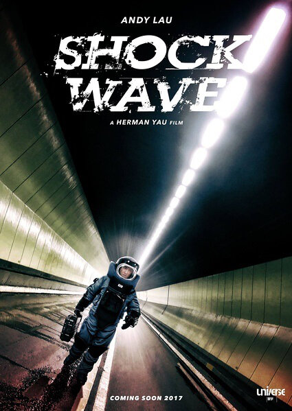 Shock Wave Movie Poster, 2017 Hong Kong film