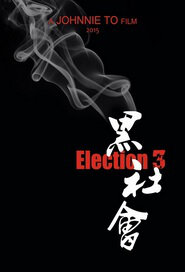 Election 3 Movie Poster, 黑社會3 2020 Hong Kong film