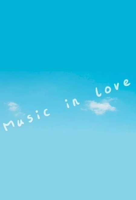 Music in Love Poster, 音为爱上你 2019 Chinese TV drama series